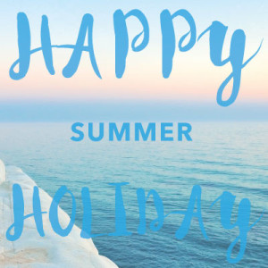 Happy Summer Holiday