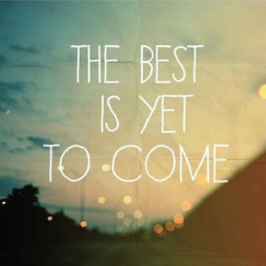 happy new year the best is yet to come