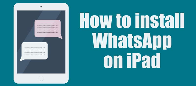 How to install WhatsApp on Ipad