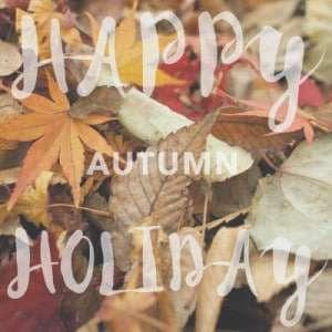 Happy Autumn Holiday