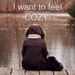I-want-to-feel-COZY.