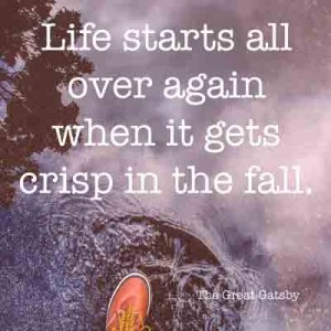 Life-starts-all-over-again-when-it-gets-crisp-in-the-fall.