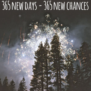 happy new year 365 new chances
