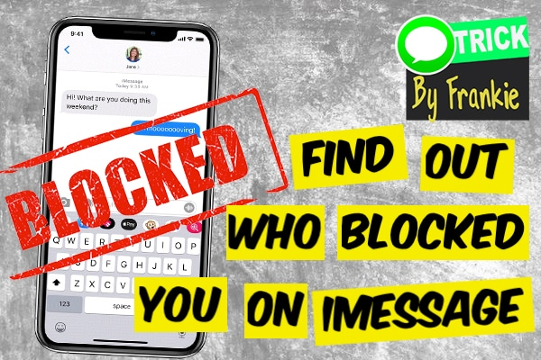HOW TO KNOW IF SOMEONE BLOCKED YOU ON IPHONE IMESSAGE