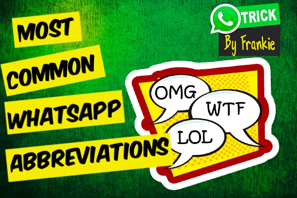 Most common whatsapp abbreviations