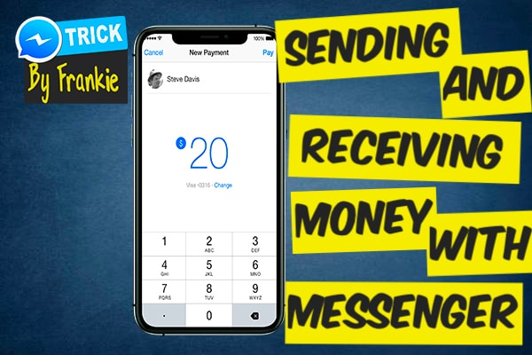 How to Send and Receive Money With Facebook Messenger