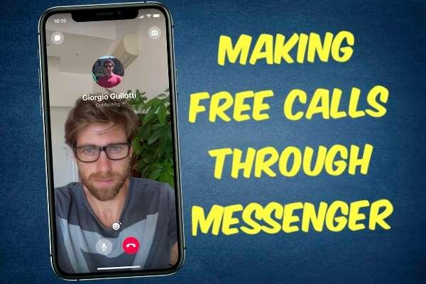 Making Free Calls Through Facebook Messenger on Phones