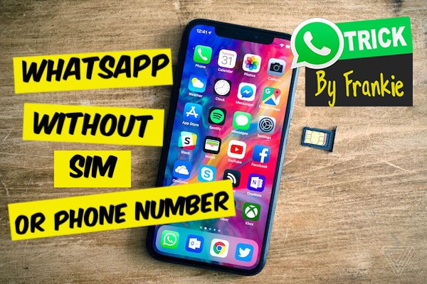 How to use WhatsApp without a phone number or SIM