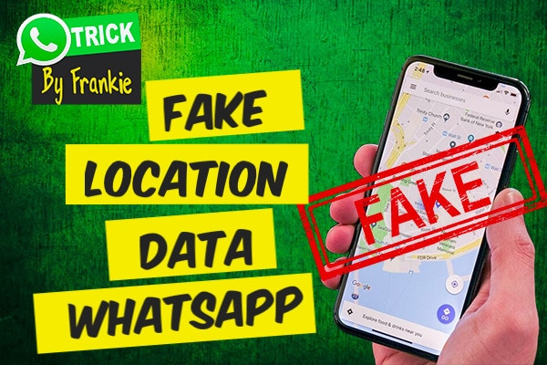 How to give Fake Location Data on WhatsApp