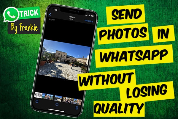 how to send photos in whatsapp witout losing quality