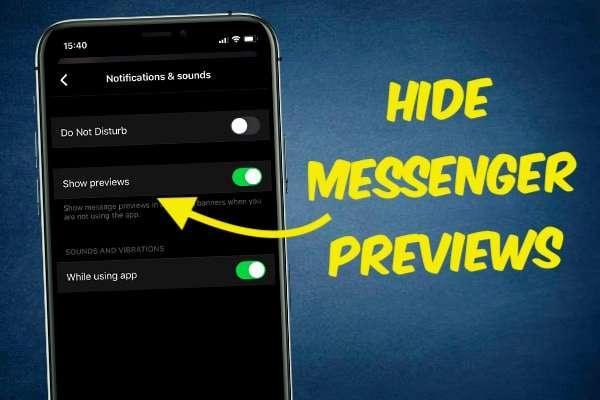 Hiding Facebook Message Previews
