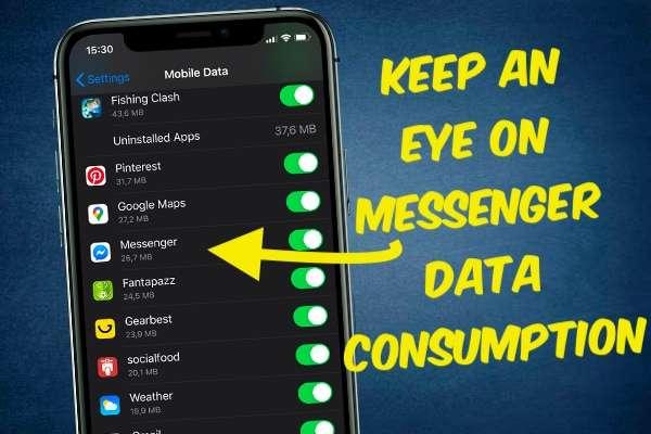 KEEP AN EYE ON MESSENGER DATA CONSUMPTION
