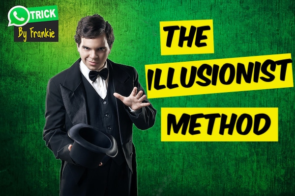 The Illusionist Method: Using WhatsApp to Create the Perfect Alibi