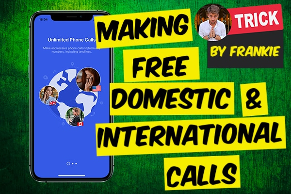 Making Free Domestic and International Calls