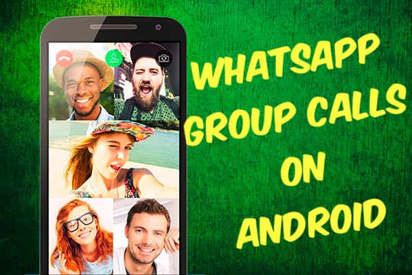 Using WhatsApp Group Video Calling on Android
