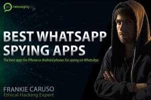 Best apps to spy on WhatsApp