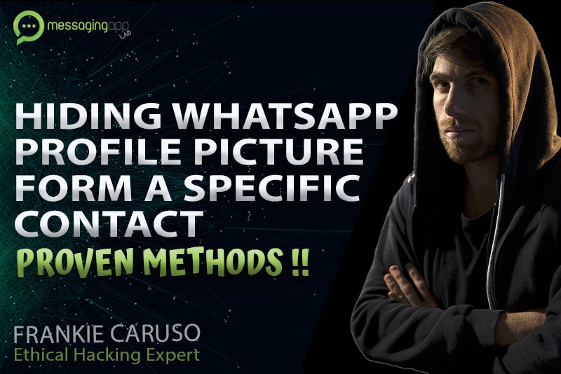 HIDING WHATSAPP PROFILE PICTURE FORM A SPECIFIC CONTACT