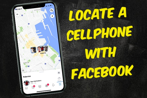 Locate a Cellphone Using Facebook
