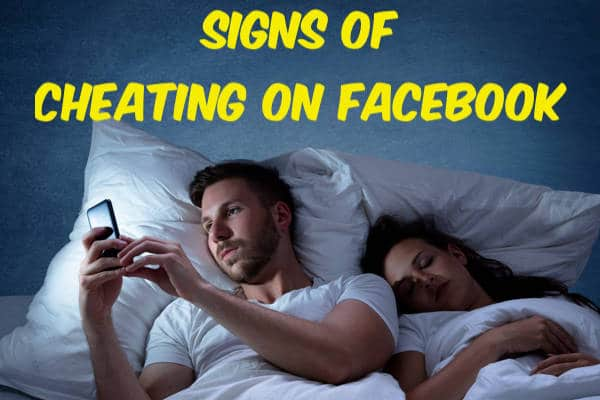 Signs Your Partner Is Facebook-Cheating