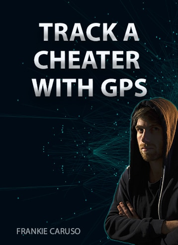 TRACK A CHEATER WITH GPS