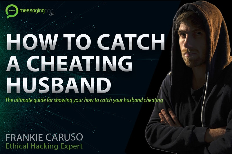 How to catch your cheating husband guilt